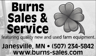 Featuring quality new and used farm equipment, Burns Sales & Service, Janesville, MN