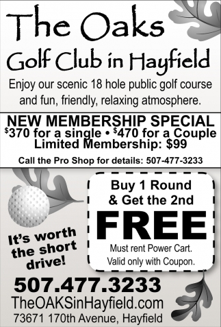New Membership Special, The Oaks Golf Club, Hayfield, MN