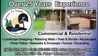Ads For Down To Earth Landscaping in Saint Peter, MN - Landscape Designing, Trees & Shrubs, Sidewalks, Driveways, Down To