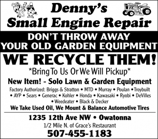 Don't throw away your old garden equipment we recycle them!, Denny's