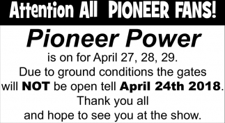 Attention All Pioneer Fans, Pioneer Power Association, Le Sueur, MN
