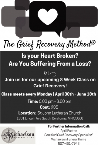 8 week class on grief recovery!, Michaelson Funeral Home, Owatonna, MN