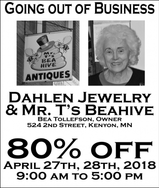 Going out of business 80% off, Dahlen, Jewelry & Mr. T's Beahive, Kenyon, MN