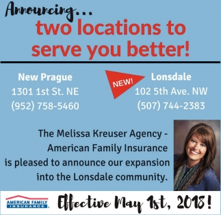 Two locations to serve you better, American Family Insurance: Melissa Kreuser, Lonsdale, MN