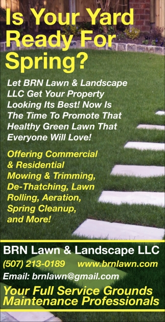 Your full service grounds maintenance professionals, BRN Lawn & Landscape LLC