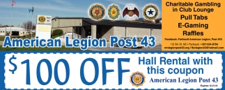 $100 off Hall Rental with this coupon, American Legion Post 43 - Faribault, Faribault, MN