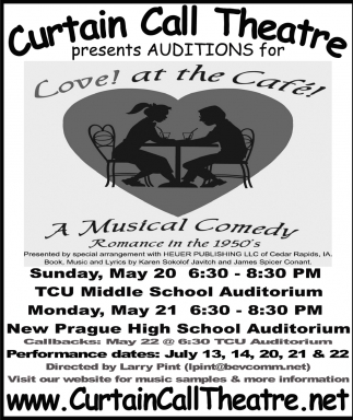 Auditions for Love! at the Cafe! A Musical Comedy, Curtain Call Theatre, Montgomery, MN
