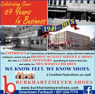 Celebrating over 69 years in business 1949 - 2018, Burkhartzmeyer Shoes, Faribault, MN