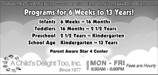 Programs for 6 weeks to 13 years!, A Child's Delight Too, Inc., Faribault, MN