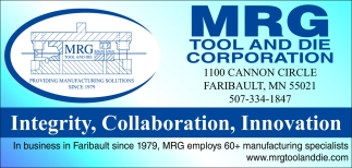 In business in Faribault since 1979, MRG Tooland Die Corporation, Faribault, MN