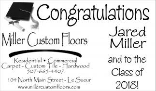 Congratulations Jared Miller and Class of 2018, Miller Custom Floors, Le Sueur, MN