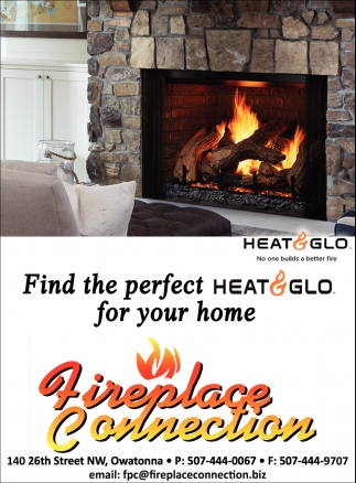 Heat & Glo, Fireplace Connection, Owatonna, MN