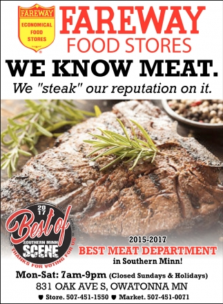 2015 - 2017 Best meat department in Southern Minn!
