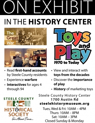 Toys and Play 1970 to Today, Steele County Historical Society, Owatonna, MN