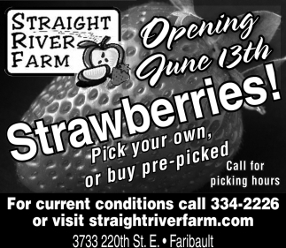 Opening June 13th, Straight River Farm, Faribault, MN