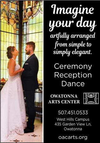 Ceremony, Reception, Dance