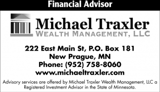 Financial Advisor, Michael Traxler Wealth Management, LLC, New Prague, MN