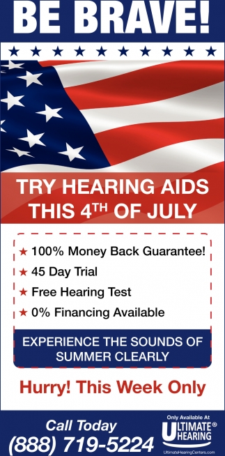 Try Hearing Aids this 4th of July