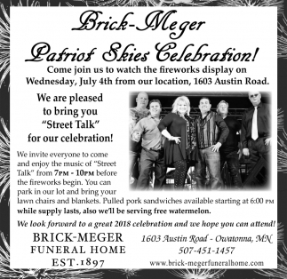 Patriot Skies Celebration!, Brick Meger Funeral Home, Owatonna, MN