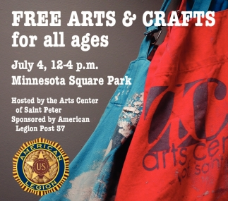 Free Arts & Crafts for all ages, American Legion Post 37 - St. Peter, Saint Peter, MN