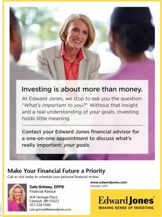 Make Your Financial Future a Priority, Edward Jones: Cate Grinney, Faribault, MN