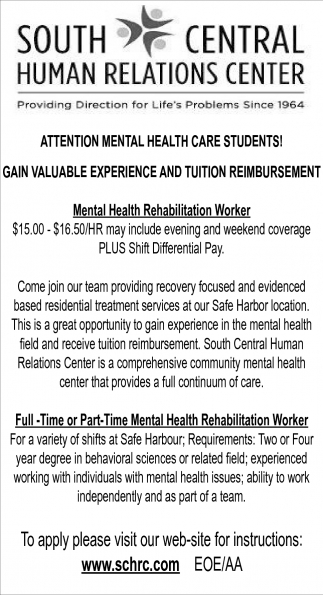 Attention Mental Health Care students!, South Central Human Relations Center, Owatonna, MN
