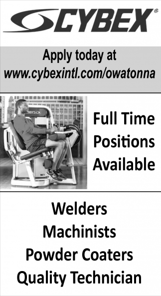 Full time positions available, Cybex, Owatonna, MN