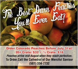 The best darn peaches you'll ever eat, The Cathedral of Our Merciful Saviour, Faribault, MN