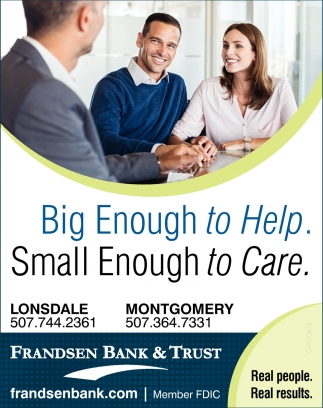 Big Enough to Help, Frandsen Bank & Trust, Dundas, MN