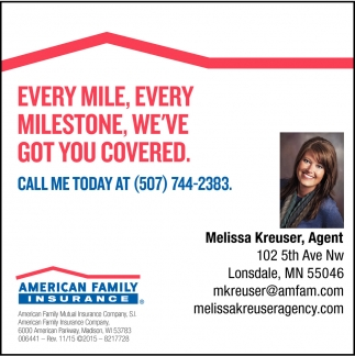 Every mile, every milestone, we've got you covered, American Family Insurance: Melissa Kreuser, Lonsdale, MN