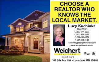 Choose a realtor who knows the local market, Weichert Realtors: Lucy Kuchinka