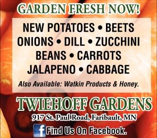 Garden fresh now!