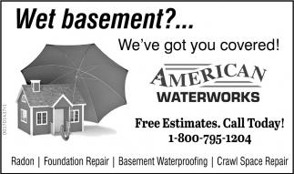 Wet basement? We've got you covered!