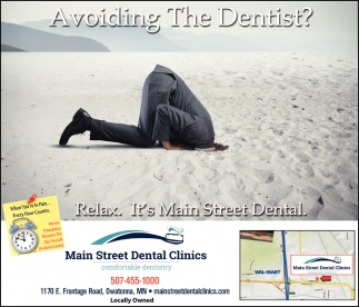 Avoiding the Dentist? - Relax. It's Main Street Dental