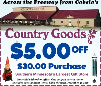 $5.00 Off $30.00 purchase, Country Goods , Owatonna, MN