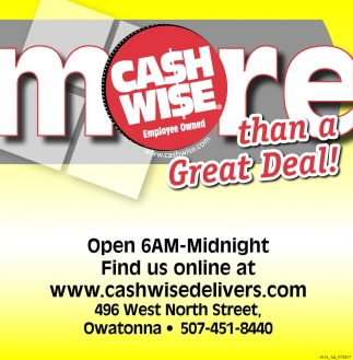 More than a Great Deal!, Cash Wise - Owatonna, Owatonna, MN