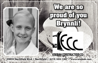 We are so proud of you Brynnli!, Enebak Construction Co, Northfield, MN