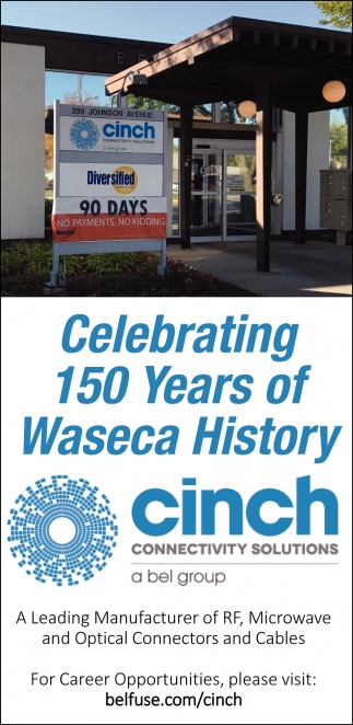Celebrating 150 Years of Waseca History, Cinch Connectivity Solutions, Waseca, MN