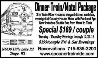 Dinner Train / Motel Package, Wisconsin Great Northern Railroad, MN