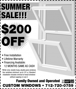 Summer Sale! $200 Off, Custom Windows Plus, Gillett, WI