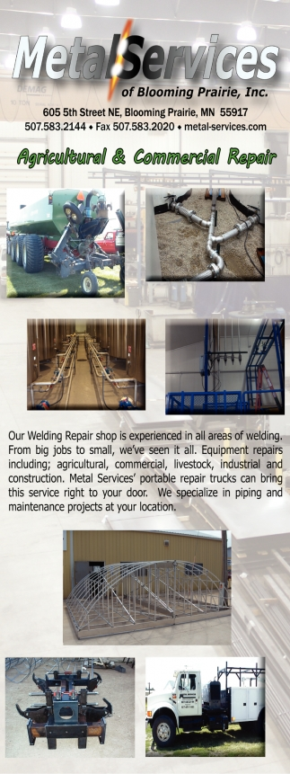 Welding, Welding Repair, Pipe & Tube Bending, Metal Fabrication, Metal Services of Blooming Prairie, Blooming Prairie, MN