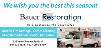We wish you the best this season, Bauer Restoration, Faribault, MN