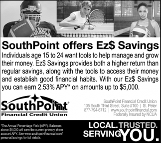 SouthPoint offers Ez$ Savings