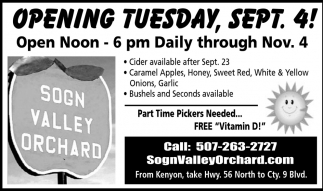 Opening Tuesday Sept. 4, Sogn Valley Orchard