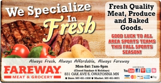 Fresh Quality Meat, Produce and Baked Goods