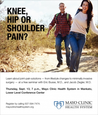 Knee, Hip or Shoulder Pain?, Mankato - Mayo Clinic Health