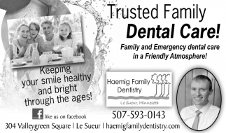 Family and Emergency dental care in a Friendly Atmosphere!