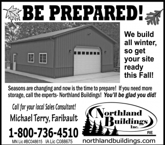 We build all winter, so get your site ready this Fall!, Northland Buildings, Eau Claire, WI