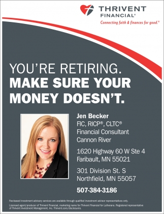You're Retiring. Make Sure Your Money Doesn't, Thrivent Financial, Waseca, MN