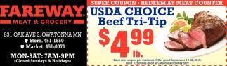 Beef Trip-Tip $4.99 lb